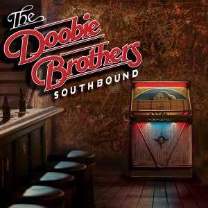 The Doobie Brothers' Southbound